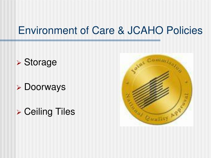 Environment of Care & JCAHO Policies