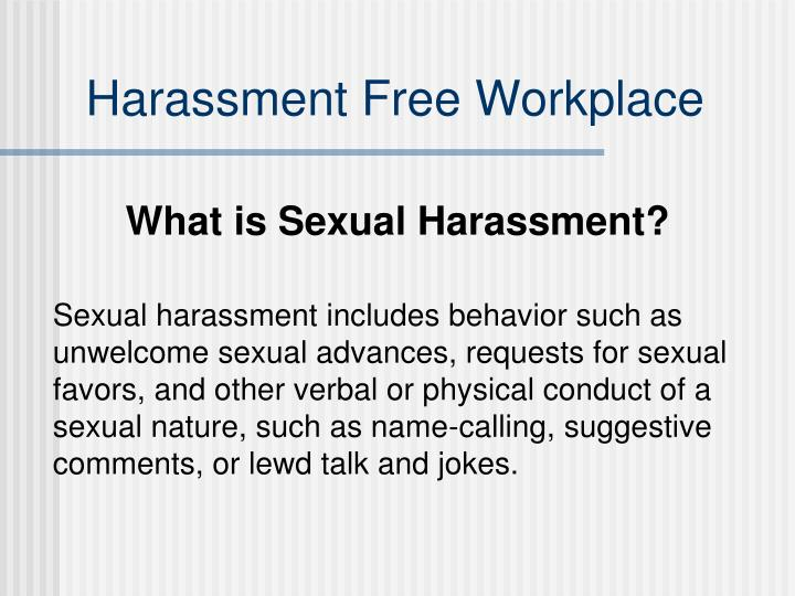 Harassment Free Workplace