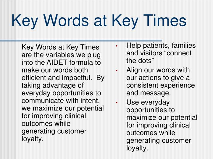 Key Words at Key Times