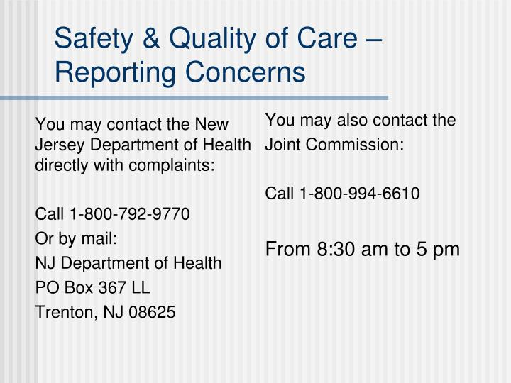 You may contact the New Jersey Department of Health directly with complaints: