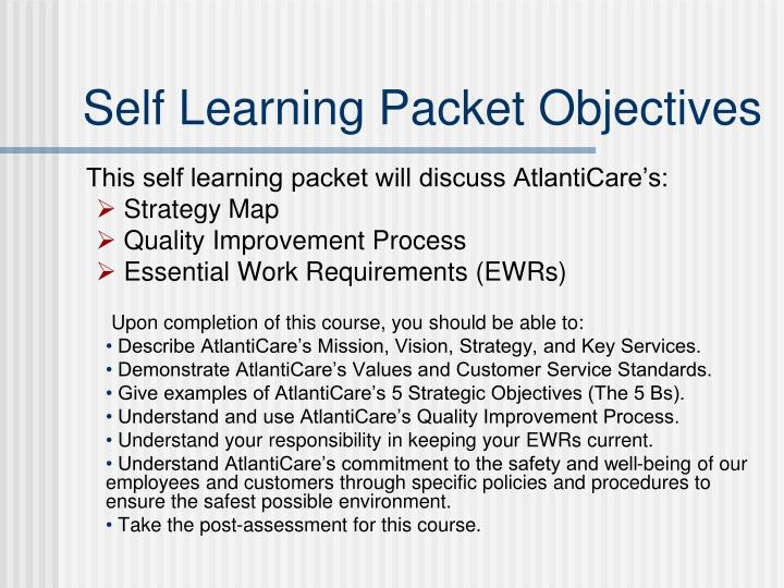 Self Learning Packet Objectives