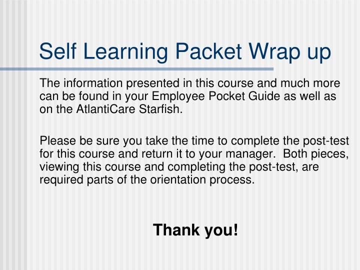 Self Learning Packet Wrap up