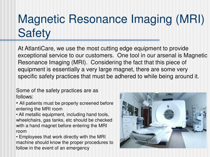 Magnetic Resonance Imaging (MRI) Safety