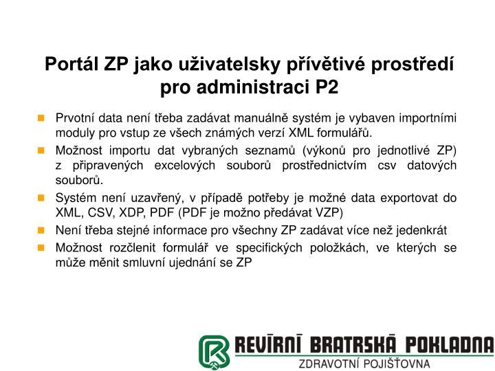 Portál ZP jako uživatelsky přívětivé prostředí