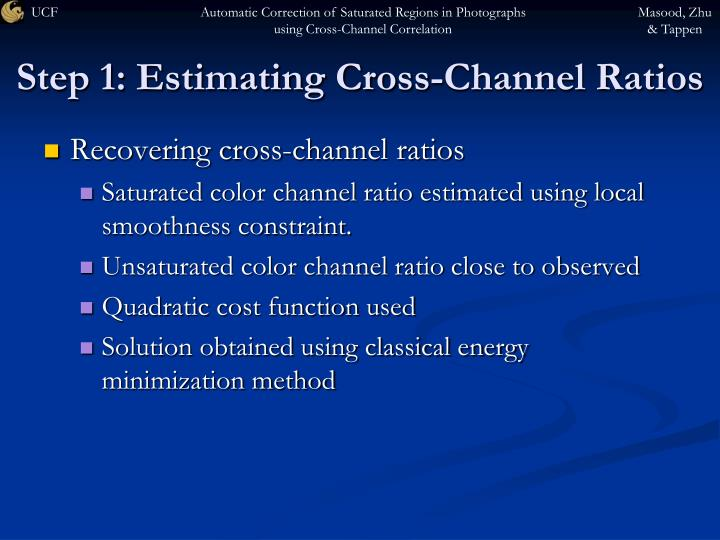 Step 1: Estimating Cross-Channel Ratios