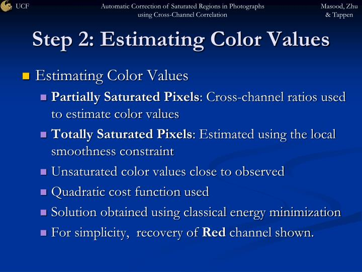 Step 2: Estimating Color Values