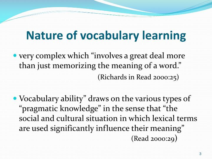 Nature of vocabulary learning
