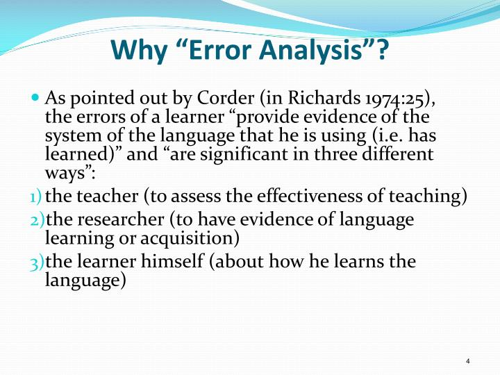 "Why ""Error Analysis""?"