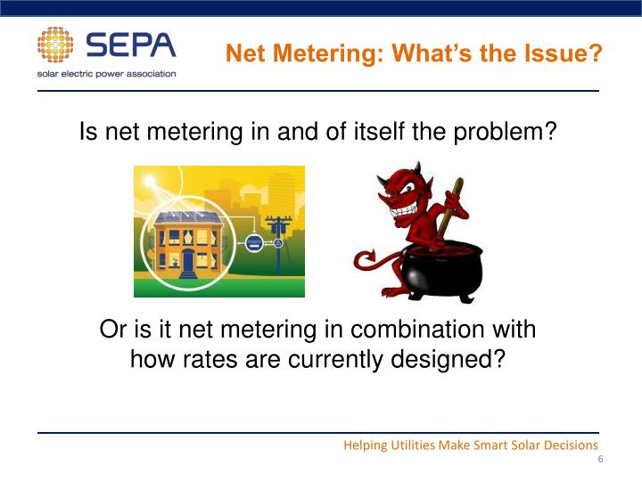 Net Metering: What's the Issue?