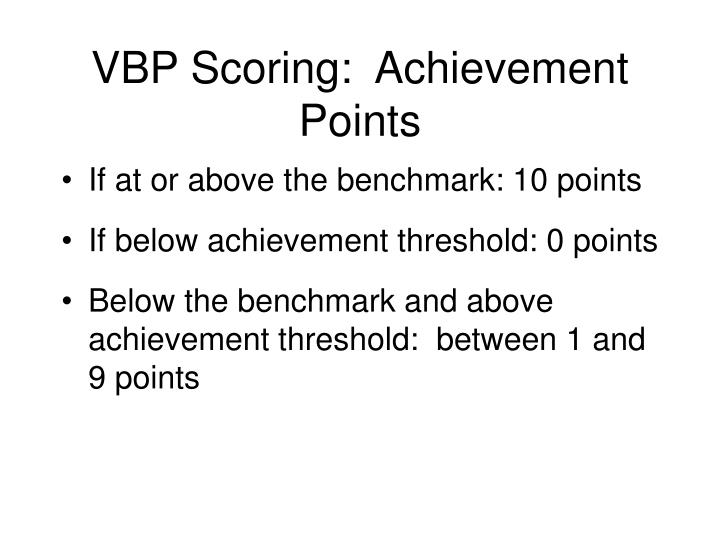 VBP Scoring:  Achievement Points