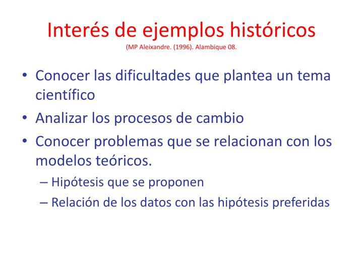 Interés de ejemplos históricos