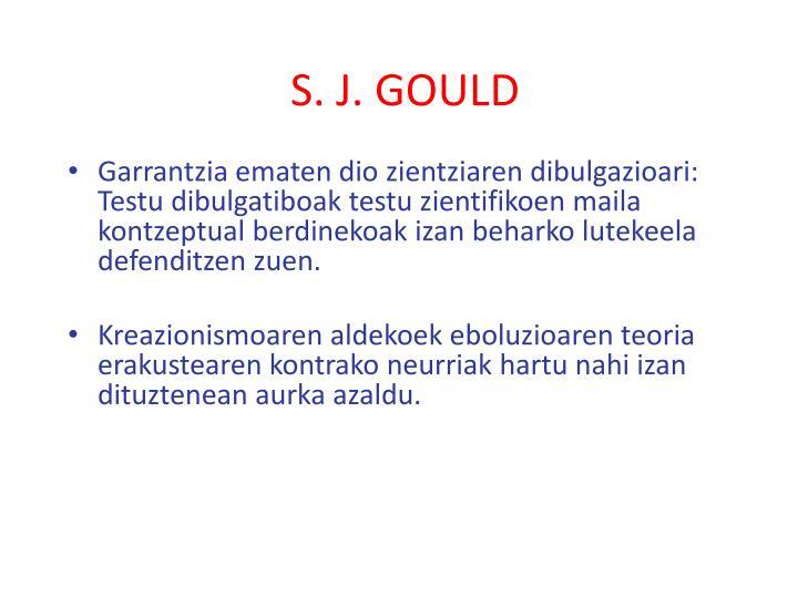S. J. GOULD