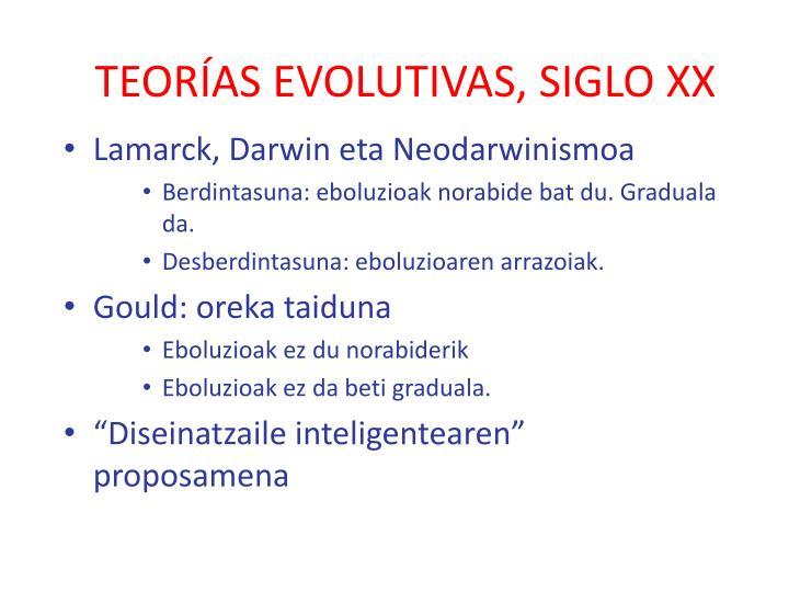 TEORÍAS EVOLUTIVAS, SIGLO XX