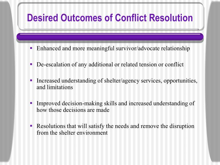 Desired Outcomes of Conflict Resolution