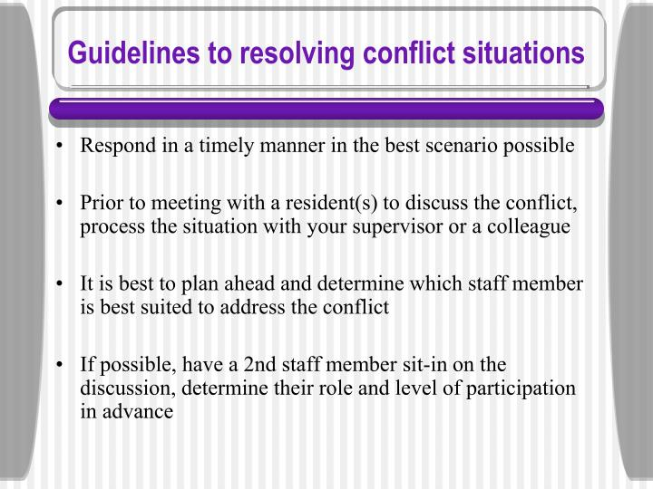 Guidelines to resolving conflict situations