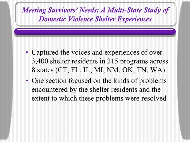 Meeting survivors needs a multi state study of domestic violence shelter experiences