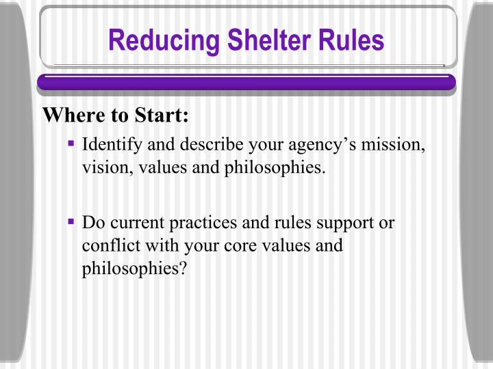 Reducing Shelter Rules