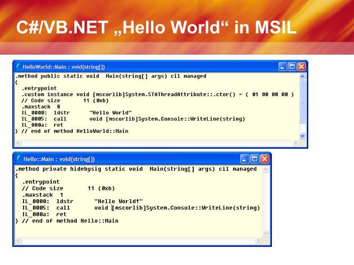 "C#/VB.NET ""Hello World"" in MSIL"
