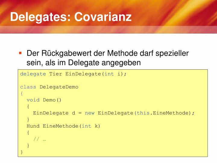 Delegates: Covarianz