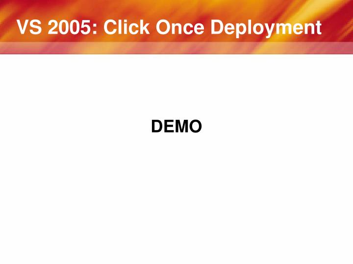 VS 2005: Click Once Deployment