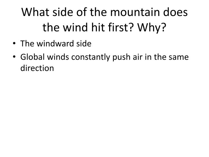 Ppt Windward And Leeward Sides Of A Mountain Range