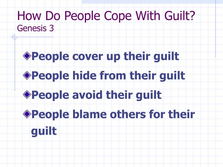 How Do People Cope With Guilt?