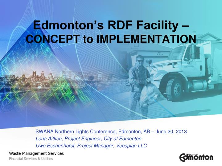 Edmonton s rdf facility concept to implementation