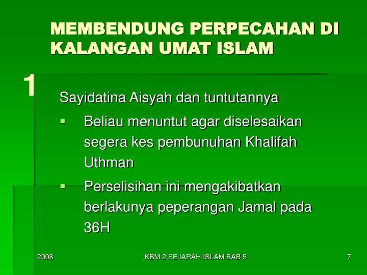 MEMBENDUNG PERPECAHAN DI KALANGAN UMAT ISLAM