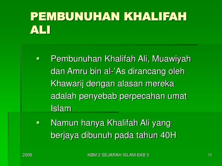 PEMBUNUHAN KHALIFAH ALI