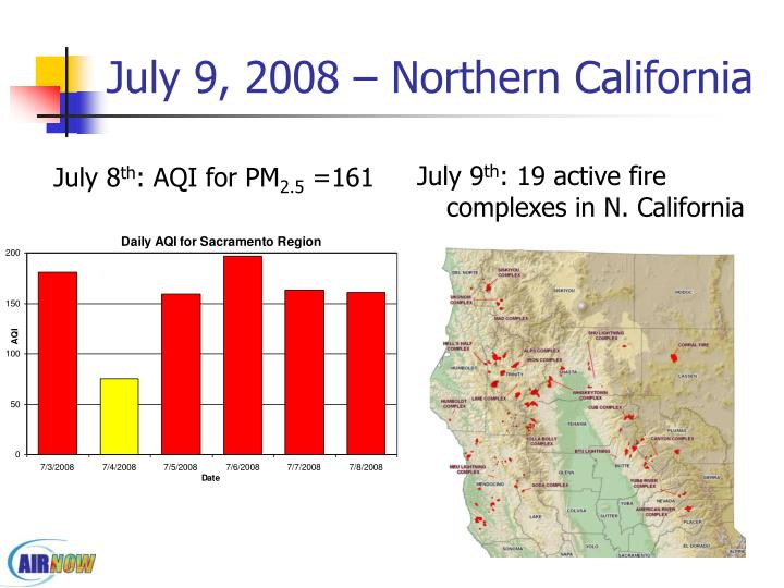 July 9, 2008 – Northern California