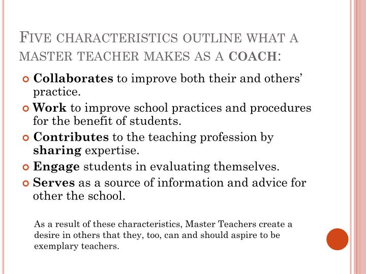 Five characteristics outline what a master teacher