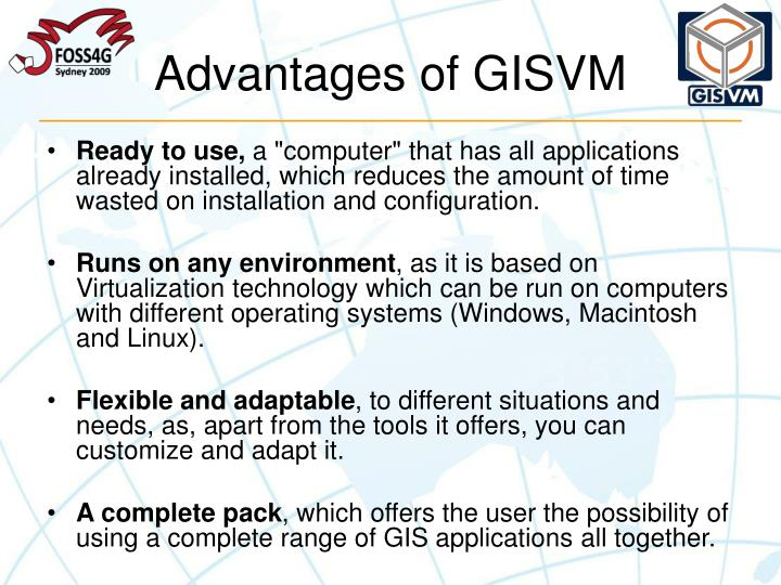 Advantages of GISVM