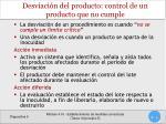 desviaci n del producto control de un producto que no cumple