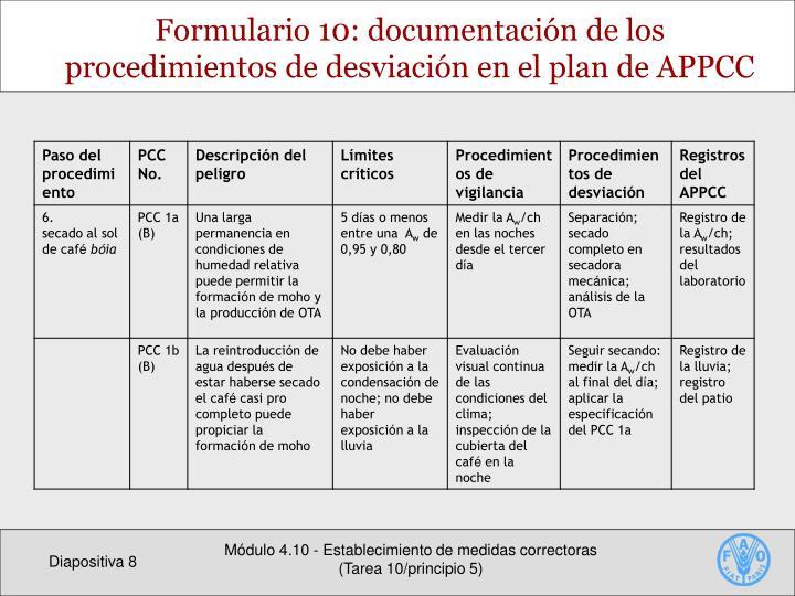 Formulario 10: documentación de los procedimientos de desviación en el plan de APPCC