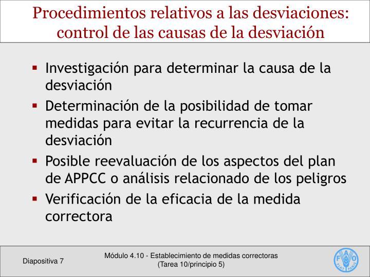 Investigación para determinar la causa de la desviación