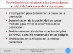procedimientos relativos a las desviaciones control de las causas de la desviaci n