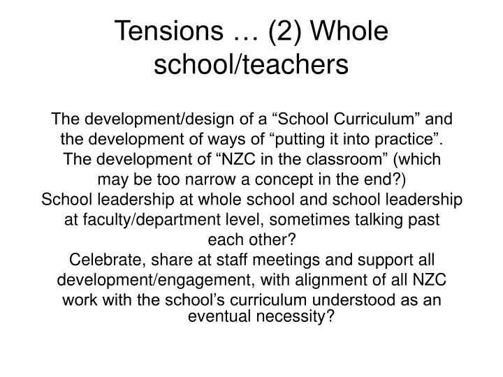 Tensions … (2) Whole school/teachers