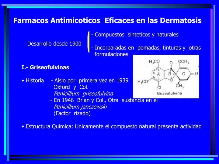 Farmacos Antimicoticos  Eficaces en las Dermatosis