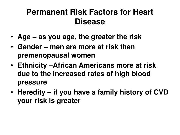 Permanent Risk Factors for Heart Disease