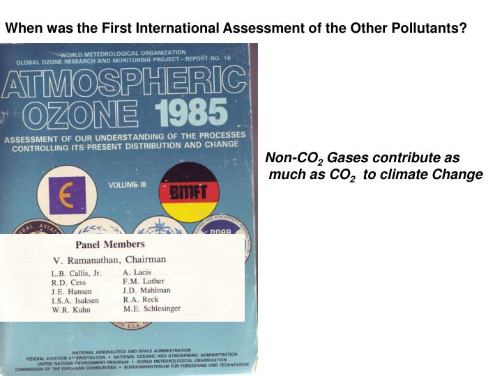 When was the First International Assessment of the Other Pollutants?