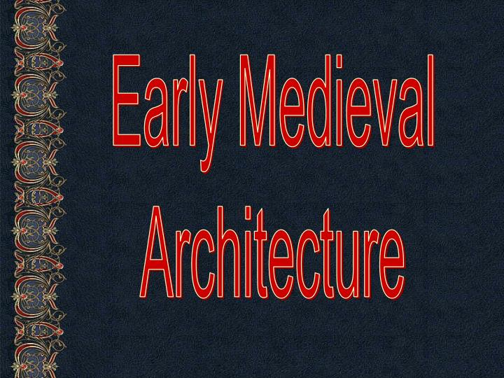 Early Medieval