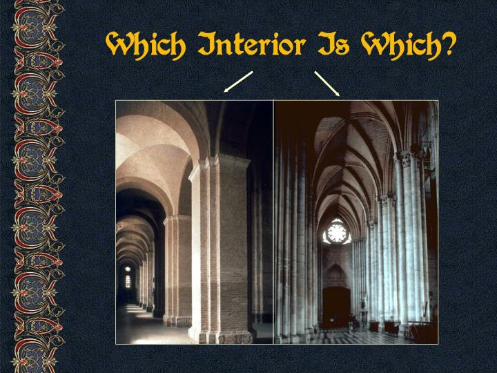 Which Interior Is Which?