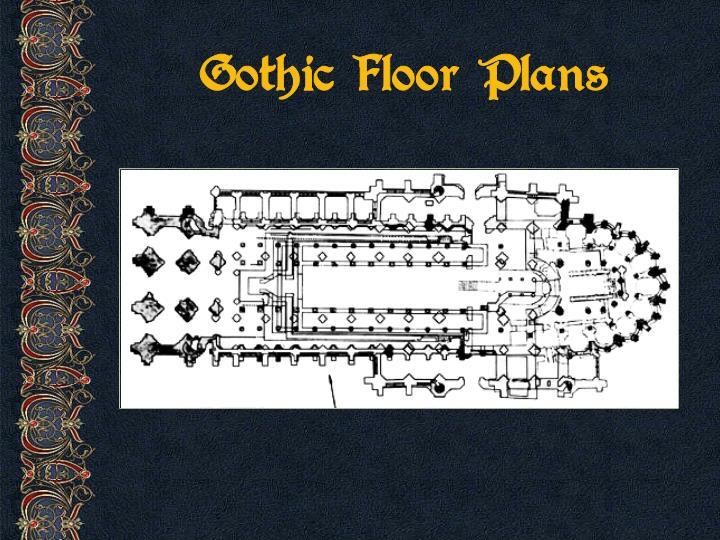 Gothic Floor Plans