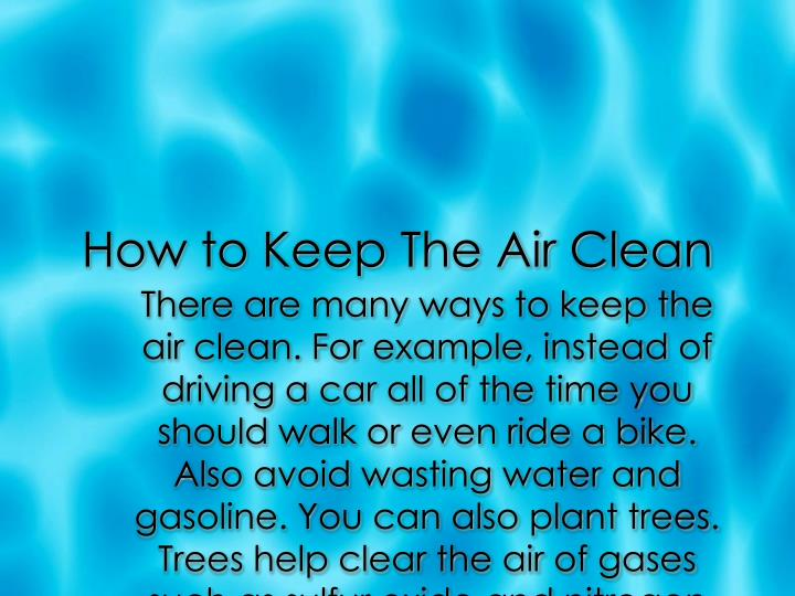 How to Keep The Air Clean