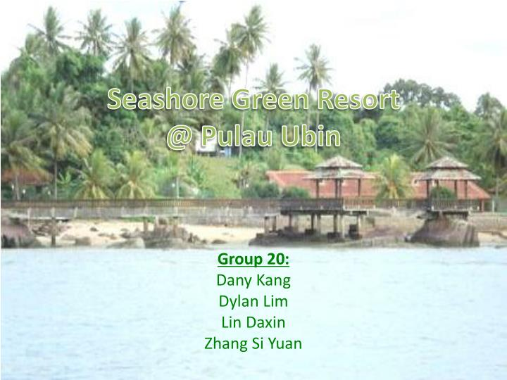 Seashore green resort @ pulau ubin