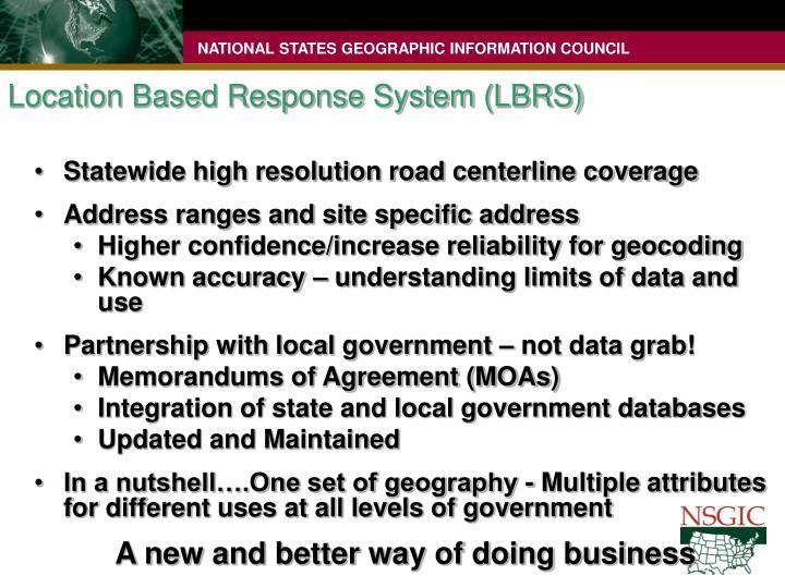 Location Based Response System (LBRS)