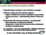 location based response system lbrs