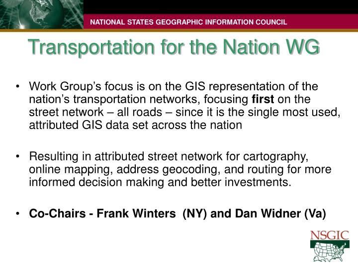 Transportation for the Nation WG