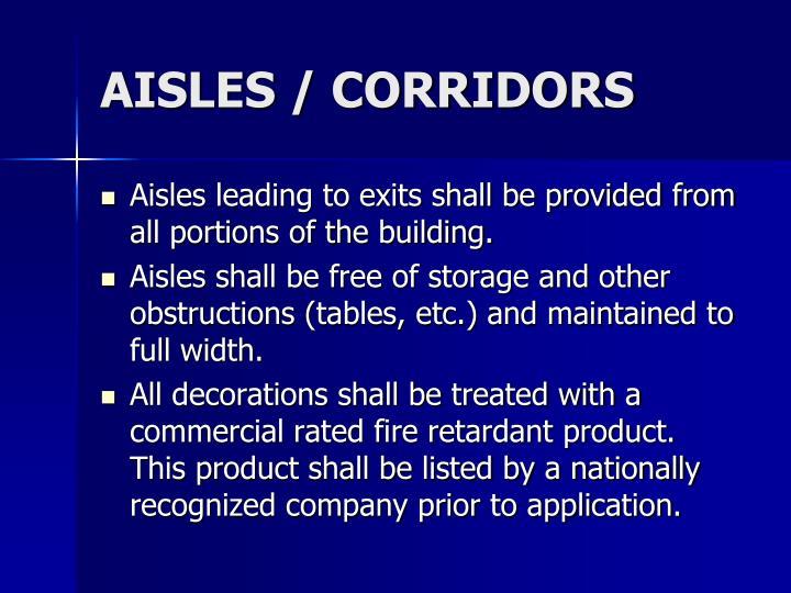 AISLES / CORRIDORS