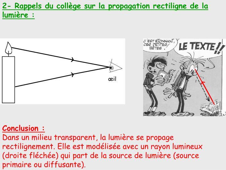 2- Rappels du collège sur la propagation rectiligne de la lumière: